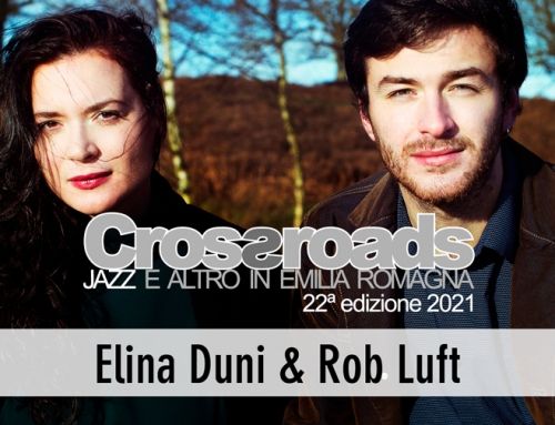 Venerdì 11 giugno: Elina Duni & Rob Luft a Bagnacavallo