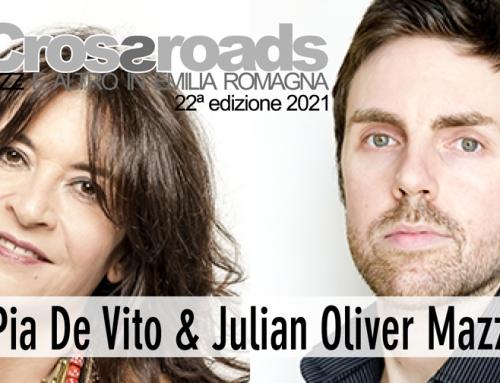 1 luglio: Maria Pia De Vito e Julian Oliver Mazzariello a Modena