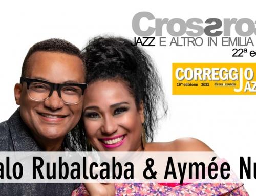 Venerdì 16 luglio: Gonzalo Rubalcaba & Aymée Nuviola a Correggio