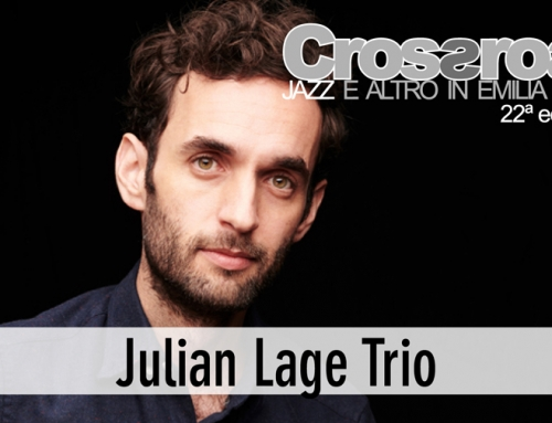 23 luglio, Fusignano: Julian Lage Trio
