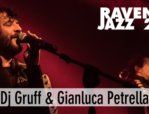 Sabato 23 ottobre: DJ Gruff & Gianluca Petrella al Bronson
