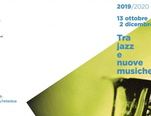 Tra jazz e nuove musiche 2019/2020: 1a parte