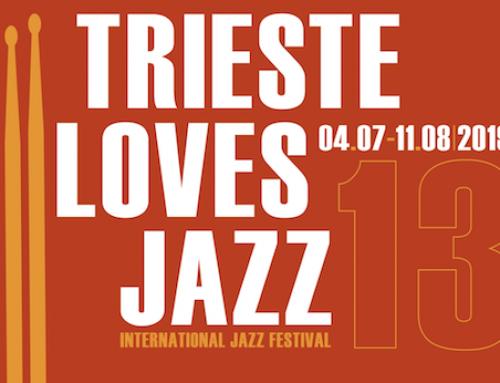 Trieste Loves Jazz: 4 – 11 luglio 2019