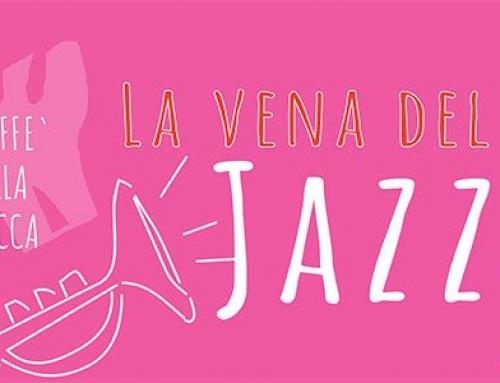 La Vena del Jazz 2019: Caffè della Rocca di Imola, 4 giugno – 28 agosto