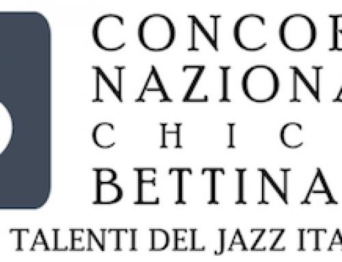 Concorso Nazionale Chicco Bettinardi – 16esima edizione