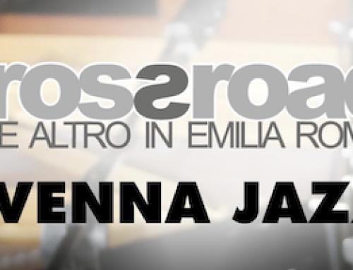 Crossroads & Ravenna Jazz 2021: programma dal 17 maggio al 7 dicembre