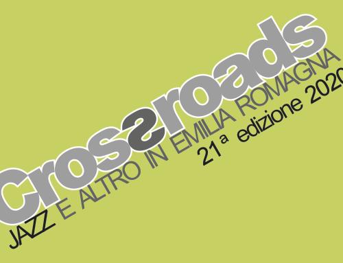 Crossroads 2020 al Teatro Socjale di Piangipane