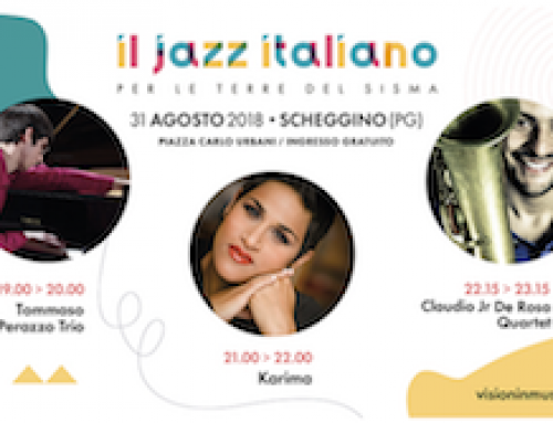 Il Jazz italiano per le terre del sisma: Scheggino (PG), venerdì 31 agosto 2018