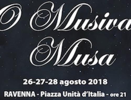 O Musiva Musa 2018: Ravenna, 26 – 28 agosto