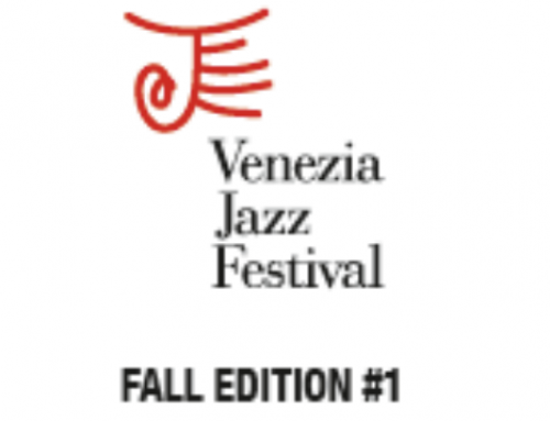 Venezia Jazz Festival Fall Edition #1: 25 ott. – 13 nov. 2018
